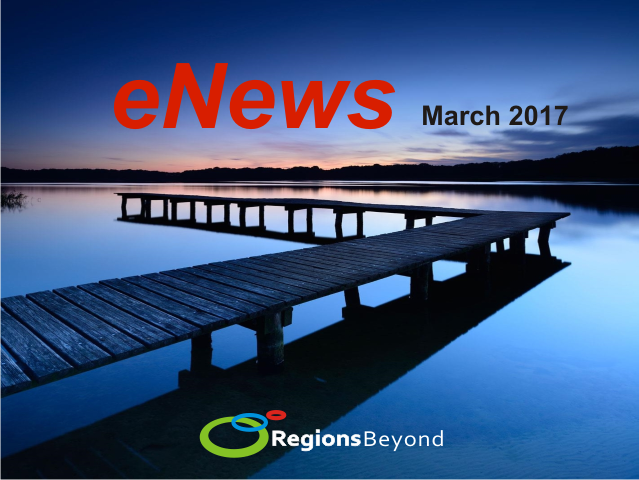 Regions Beyond e-News March 2017