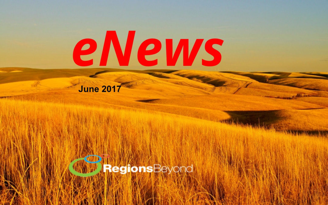 Regions Beyond e-News June 2017