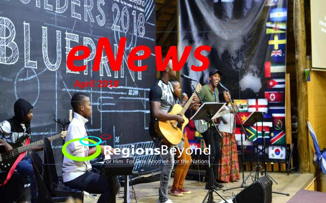 Regions Beyond e-News April 2018