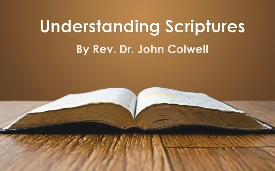 Understanding Scriptures – 3