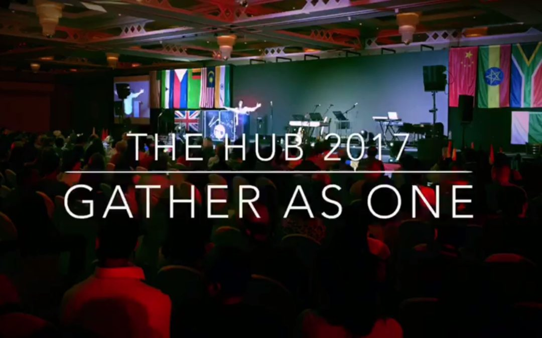 THE HUB 2017 – GATHER AS ONE