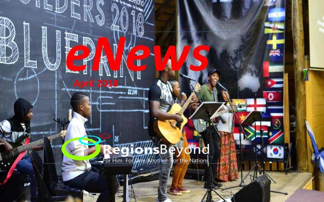Regions Beyond e-News April 2018